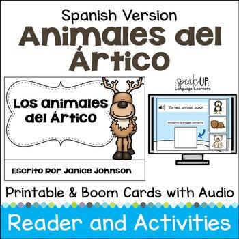 Los animales del Ártico ~ Arctic Animal Spanish Reader & Vocabulary Activities