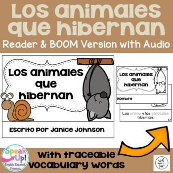 Los animales que hibernan ~ Spanish Hibernating Animals Reader {español}