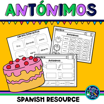 Los antónimos (Antonyms in Spanish) by Educating with love and vocation