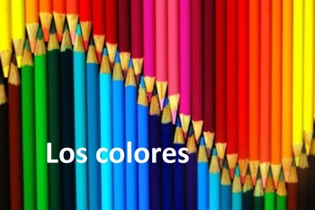Los colores Learn and Practice Spanish colors powerpoint presentation