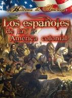 Los españoles de la américa colonial