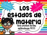 Los estados de la materia (States of Matter Spanish Unit)