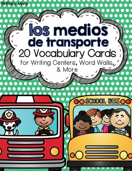 Los medios de transporte: A Writing Center and Word Wall Set in Spanish