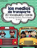 Los medios de transporte: A Writing Center and Word Wall S