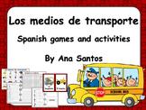 Los medios de transporte- Spanish games  and activities