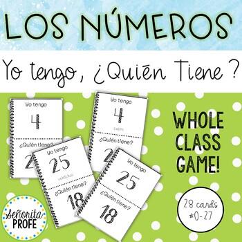 """Los números / Spanish Numbers, 0-27,  Yo Tengo, """"¿Quién Tiene?"""" Vacabulary Game"""
