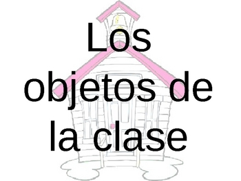 Los objetos de la clase/Classroom objects memory game with power point