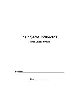 Los objetos indirectos - Indirect Object Pronouns