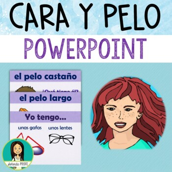 Spanish Adjectives, Face and Hair With Tener PowerPoint