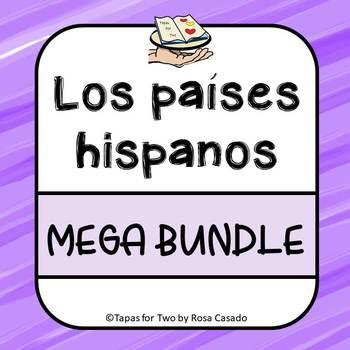 Los paises hispanos MEGA BUNDLE Spanish Speaking countries