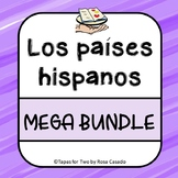 Los paises hispanos MEGA BUNDLE Spanish Speaking countries