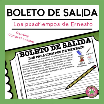 Los pasatiempos de Ernesto Reading Comprehension Exit Slip