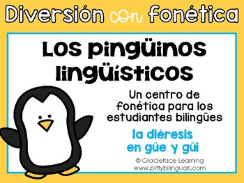Los pingüinos lingüísticos – A Spanish Phonics Center for