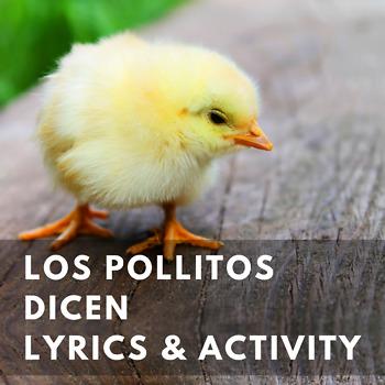 Los pollitos dicen Song Lyrics and Activities