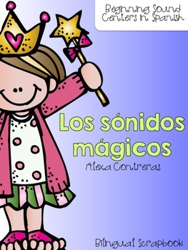 Los sónidos mágicos {Beginning Sound Centers in Spanish }