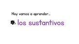 Los sustantivos o nombres (singular y plural). Nouns in Spanish