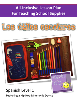 Los útiles escolares - School Supplies All-Inclusive Spanish Lesson Plan