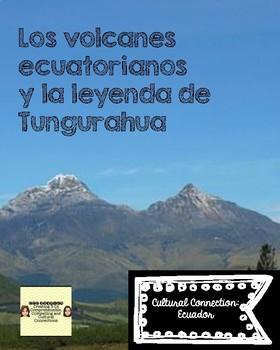 Los volcanes ecuatorianos y la leyenda de Tungurahua