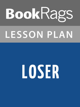 Loser Lesson Plans