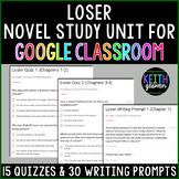 Loser Novel Study for Google Classroom