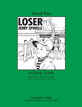 Loser - Novel-Ties Study Guide