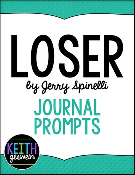 Loser by Jerry Spinelli:  30 Journal Prompts