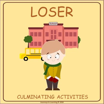 Loser (by Jerry Spinelli) Culminating Activities