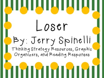 Loser by Jerry Spinelli: Thinking Strategies for Characters, Plot, and Setting