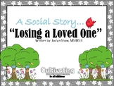 Losing A Loved One - Social Story
