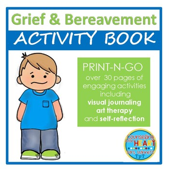 Grief & Bereavement: A Child in Mourning Activity Book (Print-N-Go)