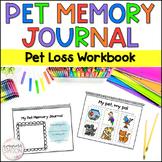Loss of Pet Memory Book with Bonus Class Pet Memory Journal