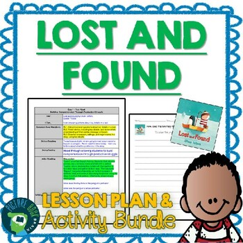 Lost And Found by Oliver Jeffers 4-5 Day Lesson Plan
