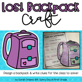 Lost Backpack Craft & Writing!