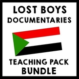 Lost Boys of Sudan & God Grew Tired Of Us Documentary Teaching Package BUNDLE
