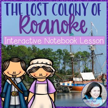 Lost Colony of Roanoke BUNDLE: PowerPoint, Notebook Lesson, Activity Pack
