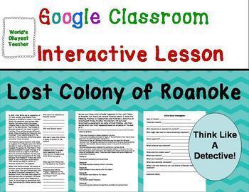 Lost Colony of Roanoke: Google Classroom Interactive Lesson