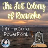 Lost Colony of Roanoke PowerPoint