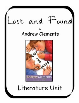 Lost & Found by Andrew Clements Literature Unit
