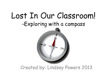 Lost In Our Classroom -exploring with a compass