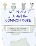 Lost In Space, ELA Common Core Standards (First Grade) Updated