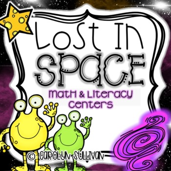 Lost In Space: Math and Literacy Centers