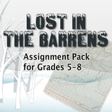 Lost In The Barrens Assignment Pack - Creative, Research & Essay Projects