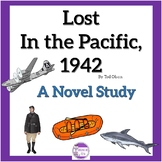 Lost In The Pacific, 1942 by Tod Olson A Novel Study