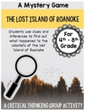 Lost Island of Roanoke - Mystery Game- Making inferences and building connection
