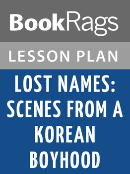 Lost Names: Scenes from a Korean Boyhood Lesson Plans