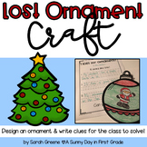 Lost Ornament Craft & Writing!