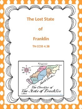 Lost State of Franklin Tennessee CCSS 4.38