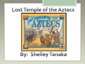 Lost Temple of the Aztecs Vocab Powerpoint