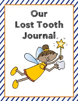 Lost Tooth Unit and Take Home Writing Journal with Craftivity