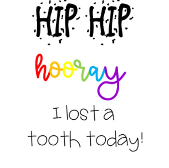 Lost Tooth Baggie Label - Hip Hip Hooray, I Lost a Tooth Today!